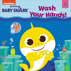 Baby Shark: Wash Your Hands!, Pinkfong