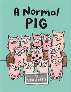 A Normal Pig, Steele, K-Fai