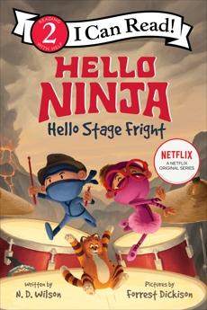 Hello, Ninja. Hello, Stage Fright!, Wilson, N. D.