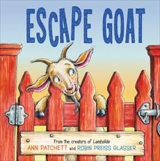 Escape Goat, Patchett, Ann