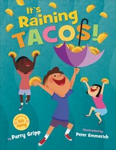 It's Raining Tacos!, Gripp, Parry