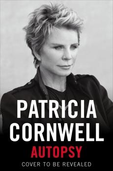 Autopsy: A Scarpetta Novel, Cornwell, Patricia