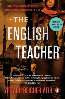 The English Teacher: A Novel, Atir, Yiftach Reicher