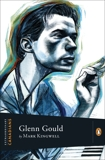 Extraordinary Canadians Glenn Gould, Kingwell, Mark