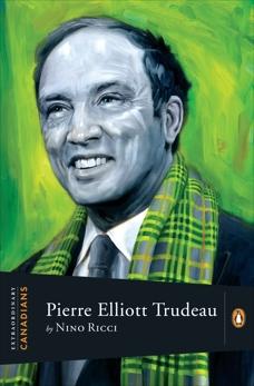 Extraordinary Canadians Pierre Elliott Trudeau, Ricci, Nino