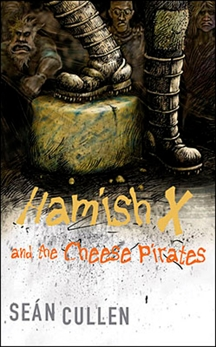 Hamish X and the Cheese Pirates, Cullen, Sean