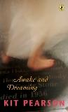 Awake and Dreaming, Pearson, Kit