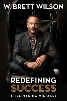 Redefining Success: Still Making Mistakes, Wilson, W Brett