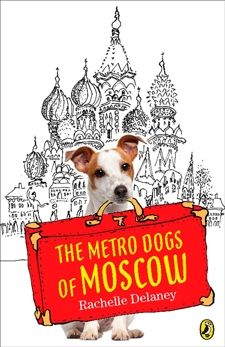 The Metro Dogs of Moscow, Delaney, Rachelle