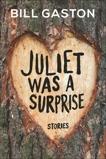 Juliet Was a Surprise, Gaston, Bill