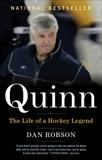 Quinn: The Life of a Hockey Legend, Robson, Dan