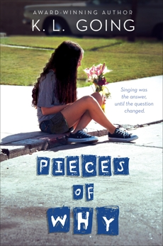 Pieces of Why, Going, K. L.