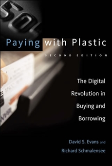 Paying with Plastic, second edition: The Digital Revolution in Buying and Borrowing