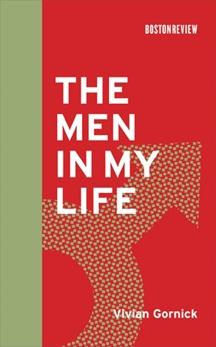 The Men in My Life, Gornick, Vivian