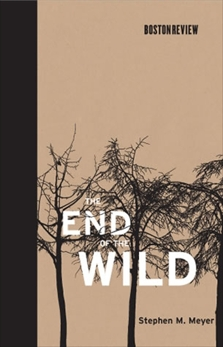The End of the Wild, Meyer, Stephen M.