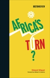 Africa's Turn?, Miguel, Edward