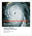 At War with the Weather: Managing Large-Scale Risks in a New Era of Catastrophes, Kunreuther, Howard C. & Michel-Kerjan, Erwann O.