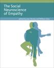 The Social Neuroscience of Empathy,