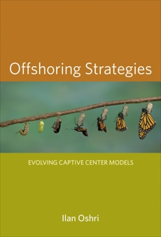 Offshoring Strategies: Evolving Captive Center Models