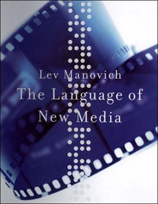 The Language of New Media, Manovich, Lev