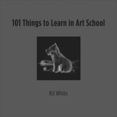 101 Things to Learn in Art School, White, Kit