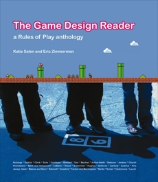 The Game Design Reader: A Rules of Play Anthology,