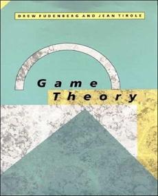 Game Theory, Fudenberg, Drew & Tirole, Jean