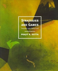 Strategies and Games: Theory and Practice