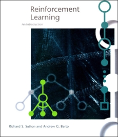 Reinforcement Learning: An Introduction, Sutton, Richard S. & Barto, Andrew G.
