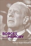 Borges and Memory: Encounters with the Human Brain, Quian Quiroga, Rodrigo