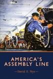 America's Assembly Line, Nye, David E.