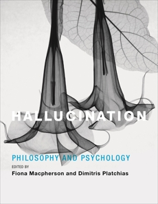 Hallucination: Philosophy and Psychology,