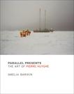 Parallel Presents: The Art of Pierre Huyghe, Barikin, Amelia