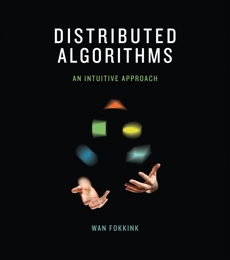 Distributed Algorithms: An Intuitive Approach, Fokkink, Wan