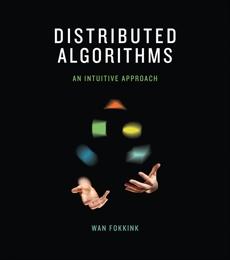Distributed Algorithms: An Intuitive Approach, Fokkink, Wan