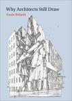 Why Architects Still Draw, Belardi, Paolo