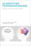 Classifying Psychopathology: Mental Kinds and Natural Kinds,