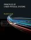 Principles of Cyber-Physical Systems, Alur, Rajeev