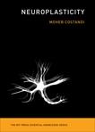 Neuroplasticity, Costandi, Moheb