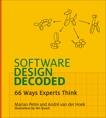 Software Design Decoded: 66 Ways Experts Think, Petre, Marian & Van Der Hoek, Andre