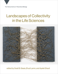 Landscapes of Collectivity in the Life Sciences,