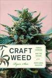 Craft Weed: Family Farming and the Future of the Marijuana Industry, Stoa, Ryan