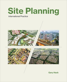 Site Planning, Volume 3: International Practice, Hack, Gary