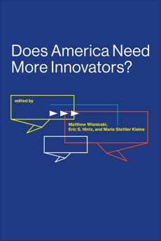 Does America Need More Innovators?,