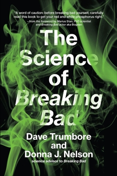 The Science of Breaking Bad, Trumbore, Dave & Nelson, Donna J.
