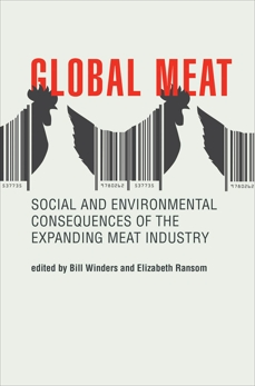 Global Meat: Social and Environmental Consequences of the Expanding Meat Industry