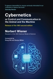 Cybernetics or Control and Communication in the Animal and the Machine, Reissue of the 1961 second edition, Wiener, Norbert