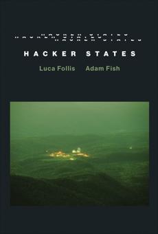 Hacker States, Follis, Luca & Fish, Adam