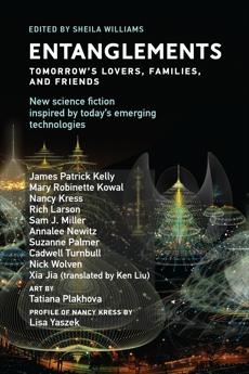 Entanglements: Tomorrow's Lovers, Families, and Friends,