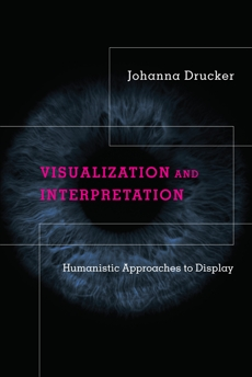 Visualization and Interpretation: Humanistic Approaches to Display
